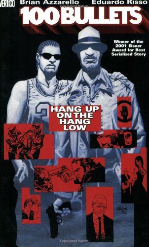 100 Bullets: Volume 3: Hang Up on the Hang Low TP - Used