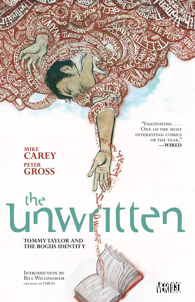 The Unwritten: Volume 1: Tommy Taylor and The Bogus Identity TP