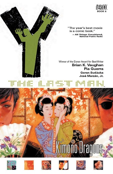 Y: The Last Man: Volume 8: Kimono Dragons TP - Used