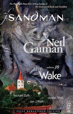 The Sandman: Volume 10: The Wake TP