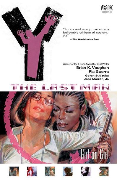 Y: The Last Man: Volume 6: Girl on Girl TP - Used