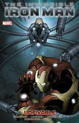 The Invincible Iron Man: Volume 8: Unfixable TP