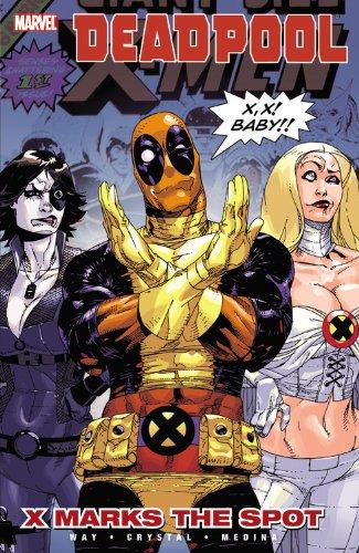 Deadpool: Volume 3: X Marks The Spot HC - Used