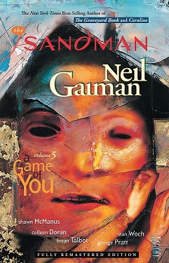 The Sandman: Volume 5: A Game of You TP