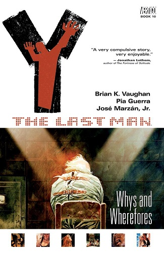 Y: The Last Man: Volume 10: Whys and Wherefores TP