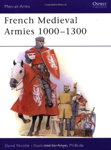 Men-At-Arms-Series: French Medieval Armies 1000-1300 - Used