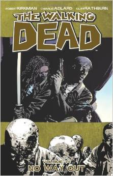 The Walking Dead: Volume 14: No Way Out