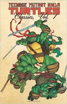Teenage Mutant Ninja Turtles: Classics: Volume 1 TP