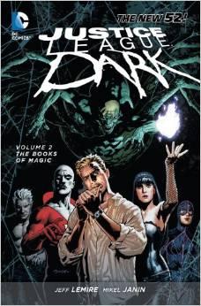 Justice League Dark: Volume 2: the Books of Magic TP