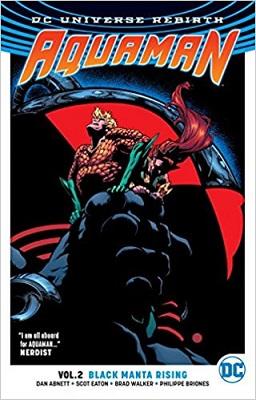 Aquaman: Volume 2: Black Manta Rising TP