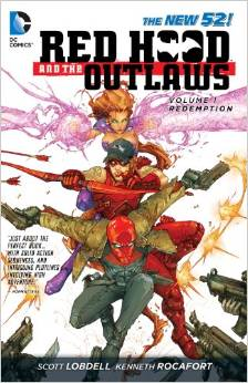 Red Hood and the Outlaws: Volume 1: Redemption TP