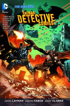 Batman Detective Comics: Volume 4: the Wrath (n52) HC - Used