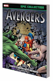 The Avengers Epic Collection: Earths Mightiest Heroes TP