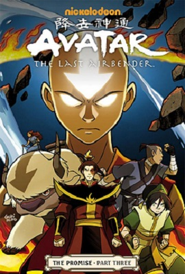 Avatar: the Last Airbender: Volume 3: the Promise Part Three TP