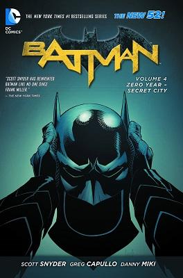 Batman: Volume 4: Zero Year Secret City TP (New 52)