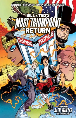 Bill and Teds Most Triumphant Return: Volume 1 TP
