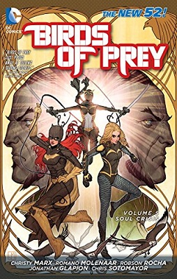 Birds of Prey: Volume 5: Soul Crisis TP (New 52) - Used