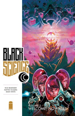 Black Science: Volume 2: Welcome Nowhere TP (MR)
