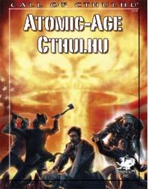 Call of Cthulhu: Atomic-Age Cthulhu