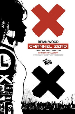 Channel Zero: The Complete Collection TP