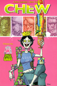 Chew: Volume 6: Space Cakes TP