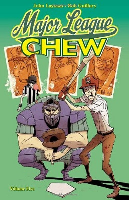 Chew: Volume 5: Major League Chew TP