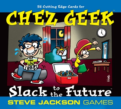 Chez Geek: Slack To The Future Expansion