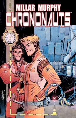 Chrononauts: Volume 1 TP (2015 Series) (MR)