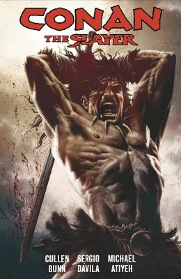 Conan the Slayer: Volume 1: Blood in his Wake TP