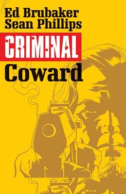 Criminal: Volume 1: Coward TP (MR)