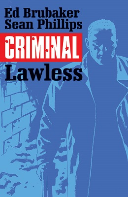 Criminal: Volume 2: Lawless TP (MR)