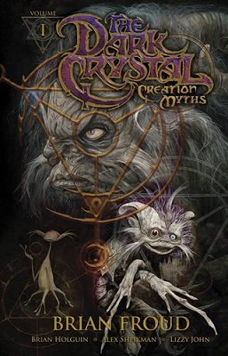 Dark Crystal: Volume 1: Creation Myths TP