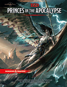 Dungeons and Dragons 5th Ed: Princes of the Apocalypse Elemental Evil HC