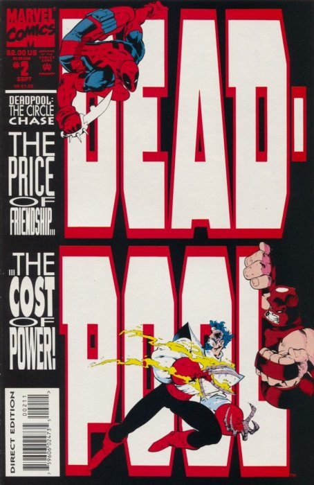 Deadpool: The Circle Chase no. 2: The Price of Friendship...The Cost of Power - Used