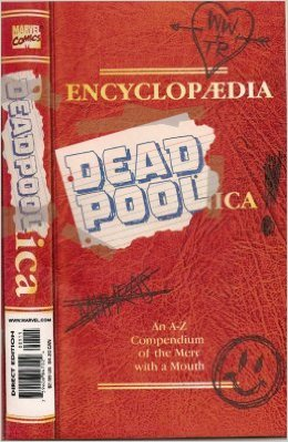 Encyclopedia Deadpoolica (1998) - Used