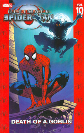 Ultimate Spider-Man: Volume 19: Death of a Goblin TP - Used