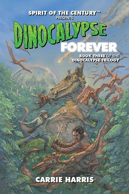 Spirit of the Century: Dinocalypse Forever