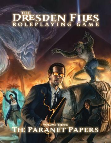 Dresden Files RPG: Volume Three: Paranet Papers HC