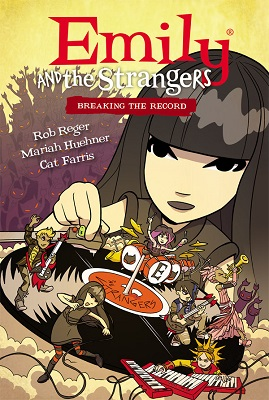 Emily and the Strangers: Volume 2: Breaking The Record HC