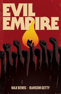 Evil Empire: Volume 1 TP