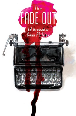 The Fade Out: Volume 1 TP (MR)