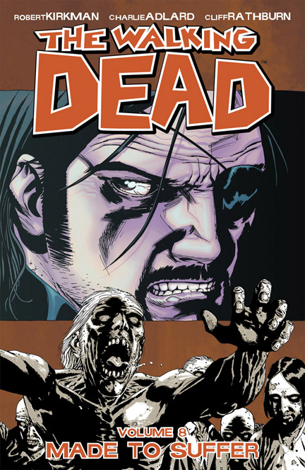 The Walking Dead: Volume 8: Made to Suffer