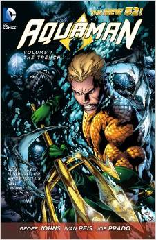 Aquaman: Volume 1: the Trench TP