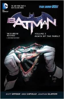 Batman: Volume 3: Death of the Family TP