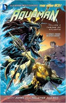 Aquaman: Volume 3: Throne of Atlantis TP