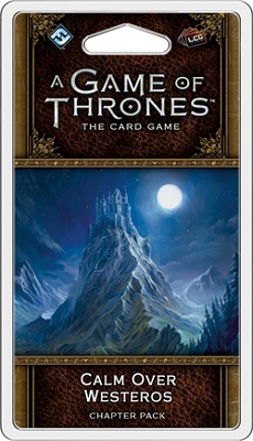 A Game of Thrones: the Card Game: Calm Over Westeros Chapter Pack (2nd edition)