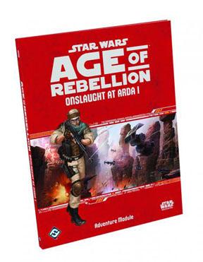 Star Wars: Age of Rebellion: Onslaught at Arda I