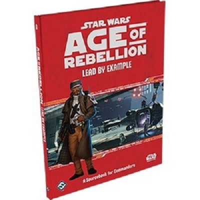 Star Wars: Age of Rebellion Role Playing: Lead by Example - Used