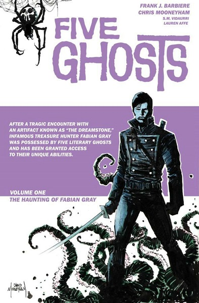 Five Ghosts: Volume 1: The Haunting of Fabian Gray TP - Used