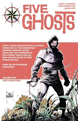 Five Ghosts: Volume 2: Lost Coastlines TP - Used